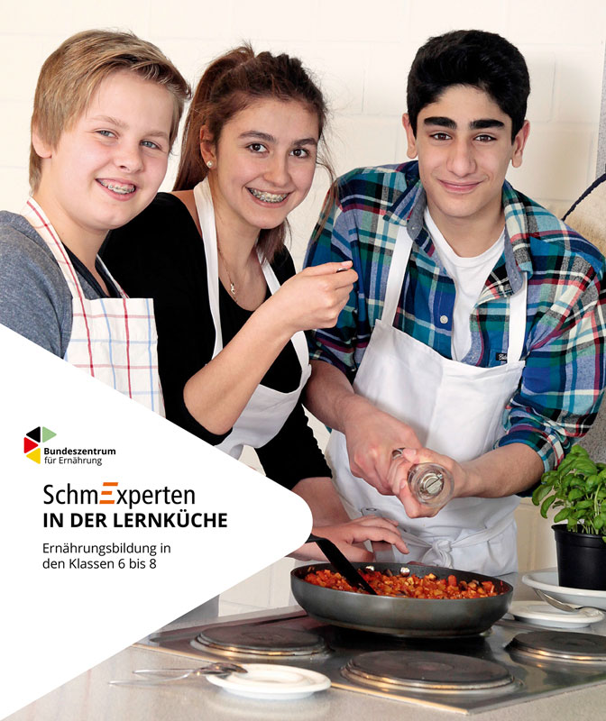 SchmExperten in der Lernküche - Ernährungsbildung in den Klassen 6 bis 8